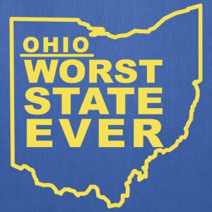 OHIO WORST STATE EVER T-Shirts - Tote Bag