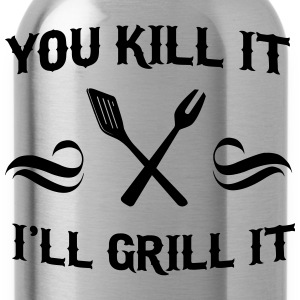 You Kill It. I'll Grill It T-Shirts - Water Bottle