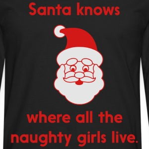 Santa knows where at the naughty girls live T-Shirts - Men's Premium Long Sleeve T-Shirt