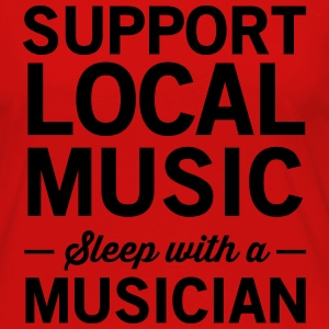Support local music. Sleep with a musician Women's T-Shirts - Women's Premium Long Sleeve T-Shirt