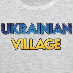 Ukrainian Village T-Shirts - Men's Premium Tank