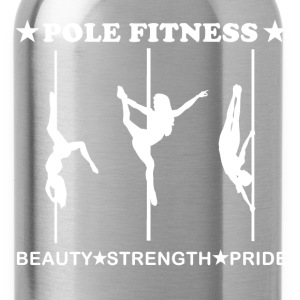 Pole Fitness Beauty Strength Pride White Fitted Ta - Water Bottle
