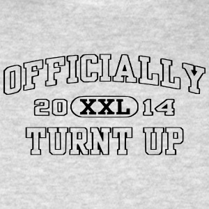 OFFICIALLY TURNT UP Hoodies - Hooded Sweatshirt - Men's T-Shirt