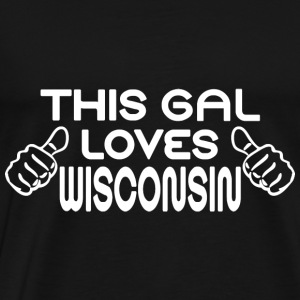 This Gal Loves Wisconsin Hoodies - Men's Premium T-Shirt