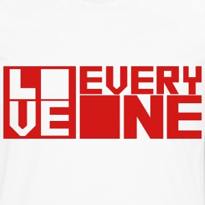 LOVE EVERYONE (red letters) T-Shirts - Men's Premium Long Sleeve T-Shirt