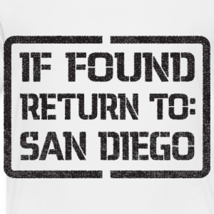If Found Return to San Diego Kids' Shirts - Toddler Premium T-Shirt