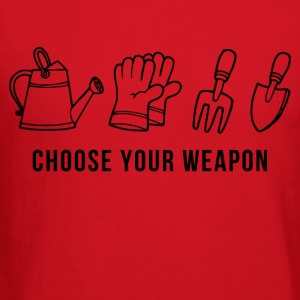 gardening_choose_your_weapon Women's T-Shirts - Crewneck Sweatshirt