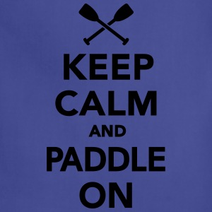 Keep calm and Paddle on T-Shirts - Adjustable Apron