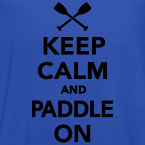 Keep calm and Paddle on T-Shirts - Women's Flowy Tank Top by Bella