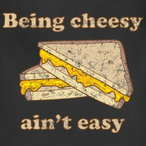 Being Cheesy Ain't Easy T-Shirts - Adjustable Apron