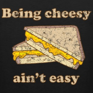 Being Cheesy Ain't Easy T-Shirts - Men's Premium Tank