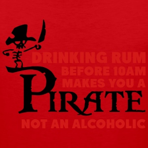 Drinking rum before 10am like a pirate T-Shirts - Men's Premium Tank