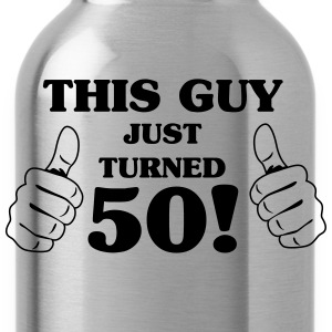 This guy just turned 50 T-Shirts - Water Bottle