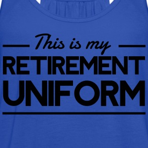 This is my retirement uniform T-Shirts - Women's Flowy Tank Top by Bella