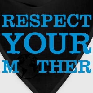 respect your mother Women's T-Shirts - Bandana