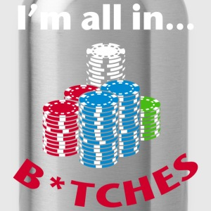 I'm All In Poker Graphics T-Shirts - Water Bottle