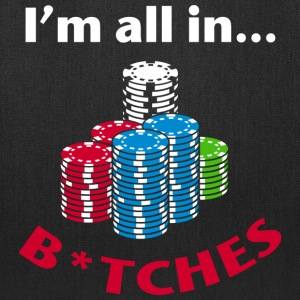 I'm All In Poker Graphics T-Shirts - Tote Bag