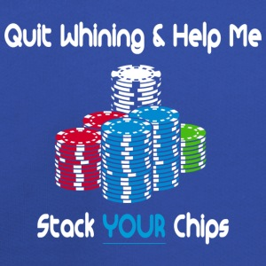 quit whining & help me stack your chips T-Shirts - Kids' Premium Hoodie