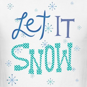 Let It Snow Hoodies - Men's T-Shirt