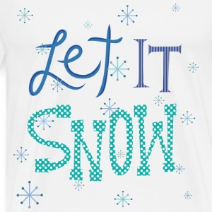 Let It Snow Baby & Toddler Shirts - Men's Premium T-Shirt
