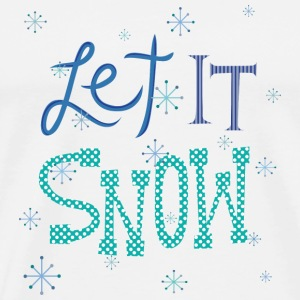 Let It Snow Bottles & Mugs - Men's Premium T-Shirt