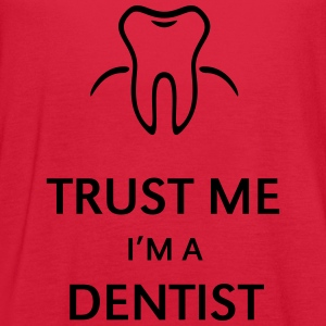 Trust Me I'm A Dentist Women's T-Shirts - Women's Flowy Tank Top by Bella