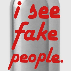 I SEE FAKE PEOPLE T-Shirts - Water Bottle