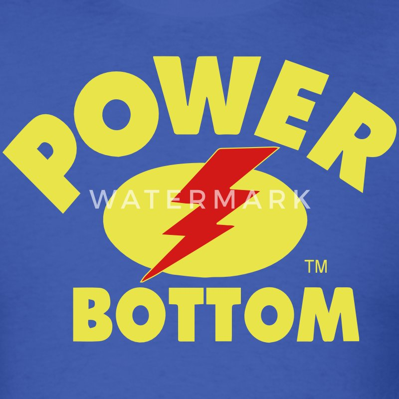 POWER BOTTOM - Men's T-Shirt