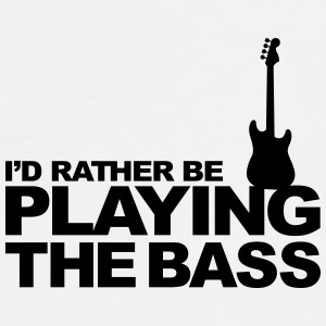 I'd rather be playing the bass Bottles & Mugs - Men's Premium T-Shirt
