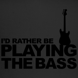 I'd rather be playing the bass Women's T-Shirts - Trucker Cap
