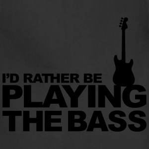 I'd rather be playing the bass Women's T-Shirts - Adjustable Apron