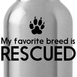 My favorite breed is rescued Women's T-Shirts - Water Bottle