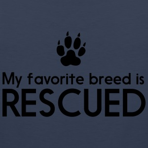 My favorite breed is rescued Women's T-Shirts - Men's Premium Tank