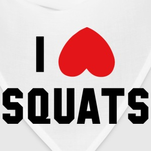 Funny Gym Shirt - I Love Squats - Bandana