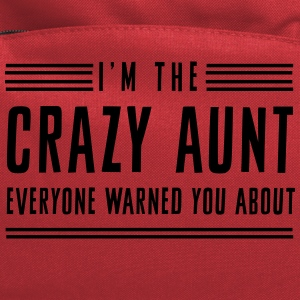 I'm the crazy aunt everyone warned you about Women's T-Shirts - Computer Backpack