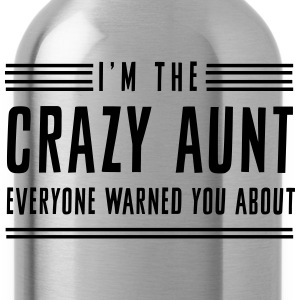 I'm the crazy aunt everyone warned you about Women's T-Shirts - Water Bottle