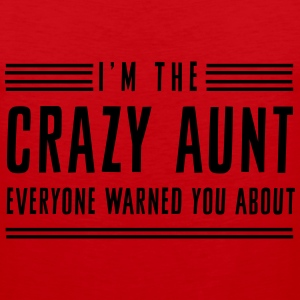 I'm the crazy aunt everyone warned you about Women's T-Shirts - Men's Premium Tank