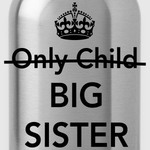 Only child. Big sister Kids' Shirts - Water Bottle