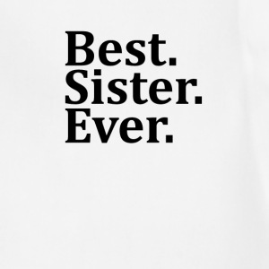 Best Sister Ever. Women's T-Shirts - Adjustable Apron
