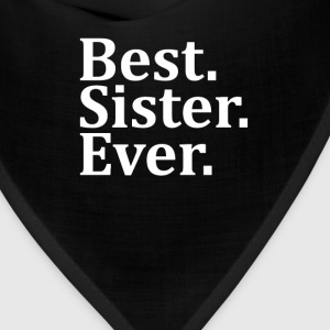 Best Sister Ever. Women's T-Shirts - Bandana