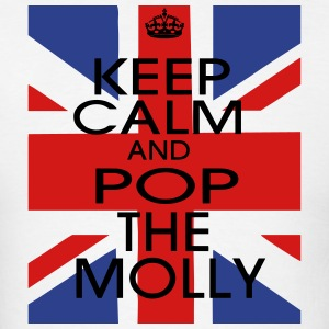 KEEP CALM AND POP THE MOLLY Long Sleeve Shirts - Men's T-Shirt