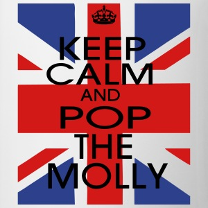 KEEP CALM AND POP THE MOLLY Long Sleeve Shirts - Coffee/Tea Mug