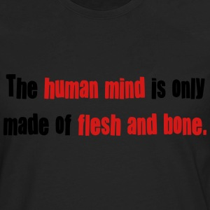 The Human Mind... T-Shirts - Men's Premium Long Sleeve T-Shirt