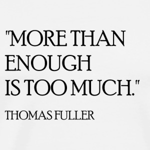 Thomas Fuller Quote (Black) Long Sleeve Shirts - Men's Premium T-Shirt