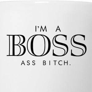 I'm a boss ass bitch Women's T-Shirts - Coffee/Tea Mug