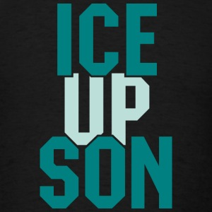 ice up son Hoodies - Men's T-Shirt