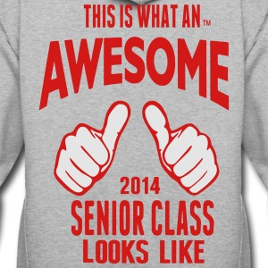 This Is What An AWESOME Senior Class Looks Like T-Shirts - Contrast Hoodie