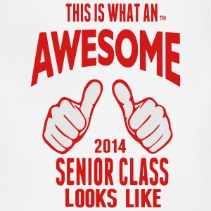 This Is What An AWESOME Senior Class Looks Like T-Shirts - Adjustable Apron