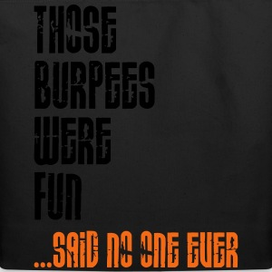 Those Burpees Were Fun T-Shirts - Eco-Friendly Cotton Tote