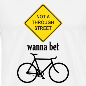 Not a through street - Men's Premium T-Shirt